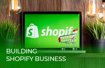 Building Shopify business